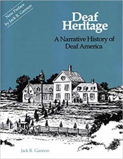 Deaf Heritage - a Narrative History of Deaf America