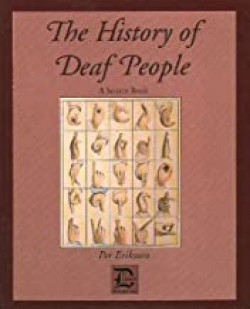 The History of Deaf People: A Source Book
