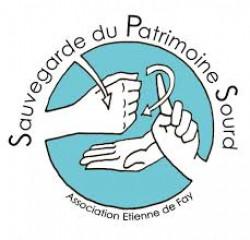 FR: Sauvegarde du Patrimoine Sourd - Association Etienne De Fay