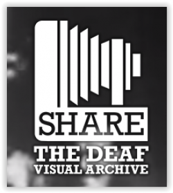 UK: SHARE, The Deaf Visual Archive
